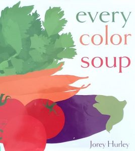 colors, soup, cooking, children's, book