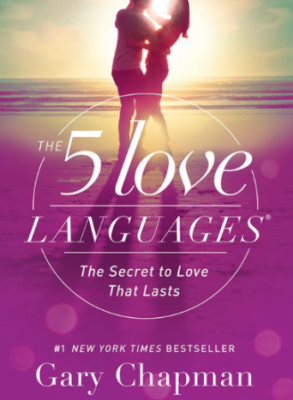 The 5 Love Languages: The Secret to Love That Lasts Book Review