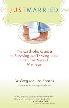 Just Married: The Catholic Guide to Surviving and Thriving in the First Five Years of Marriage Book Review
