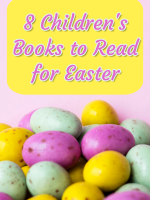 8 Children's Books to Read for Easter