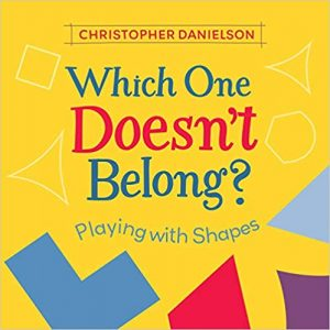 Which one doesn't belong?: Playing With Shapes