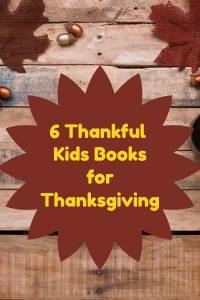 6 Thankful Kids Books for Thanksgiving