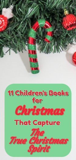 11 Children's Books for Christmas That Capture The True Christmas Spirit