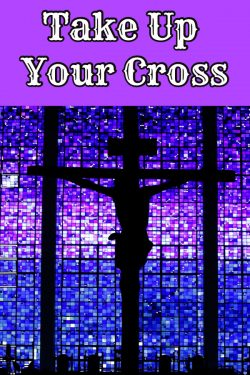 cross, Lent, stations of the cross, Jesus, suffering, take